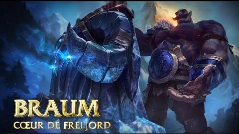 Focus sur Braum - Cœur de Freljord