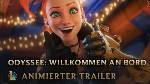 Willkommen an Bord Odyssee Animierter Trailer – League of Legends