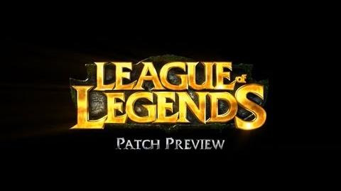 League of Legends - Early August Patch Preview