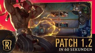 Patch 1.2 in 60 Sekunden Patch-Trailer Legends of Runeterra