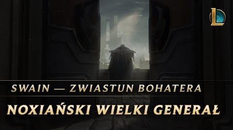 Swain - Zwiastun bohatera