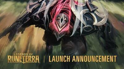 Legends of Runeterra Launch Announcement & Trailer