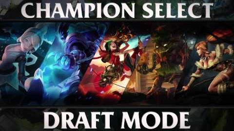 Draft Mode - Champion Select Music