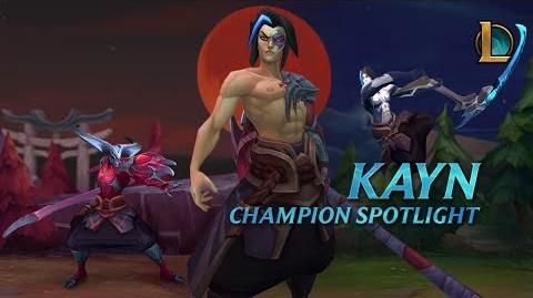 Kayn Champion Spotlight