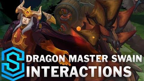 Dragon Master Swain Interactions