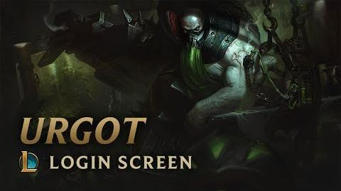 Urgot Login Screen - League of Legends