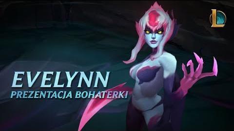 Prezentacja bohaterki - Evelynn, Uścisk Śmierci