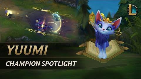 Yuumi Champion Spotlight
