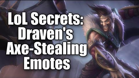 LoL Secrets Draven's Axe-Stealing Emotes