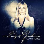 Lady & Gentlemen | LeAnn Rimes Wiki | FANDOM powered by Wikia