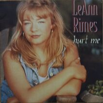 LeAnn Rimes - Hurt Me