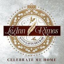 LeAnn Rimes - Celebrate Me Home