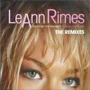 LeAnn Rimes - Can't Fight the Moonlight (The Remixes)