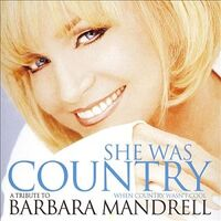 Various Artists - She Was Country When Country Wasn't Cool- A Tribute to Barbara Mandrell