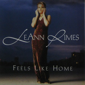LeAnn Rimes - Feels Like Home