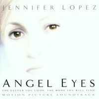 Various Artists - Angel Eyes- Motion Picture Soundtrack