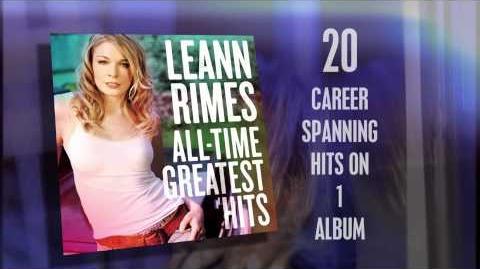 LeAnn Rimes All Times Greatest Hits Spot