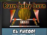 El Fuego!