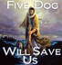 Five Dog