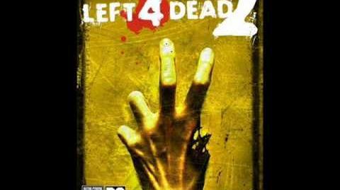 Left 4 Dead 2 Soundtrack OST Pray for Death (Saferoom Theme)