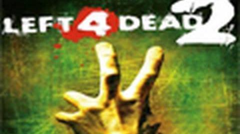 Left 4 Dead 2 Intro