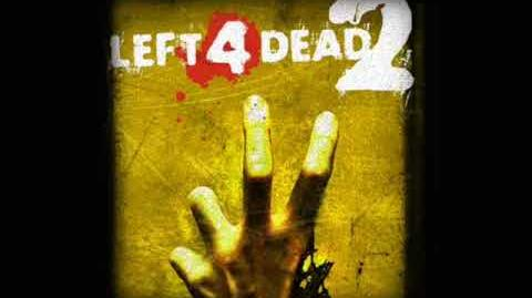 Left 4 Dead 2 Soundtrack - 'Gas Can of Victory'