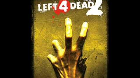 Left 4 Dead 2 Soundtrack - 'The Parish'