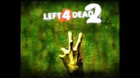 Left 4 Dead 2 OST - Main Theme (Chocolate Helicopter)
