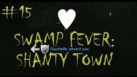 Left 4 Dead 2 Swamp Fever - Shanty Town Gameplay Walkthrough Playthrough