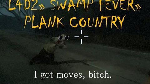 Left 4 Dead 2 Swamp Fever - Plank Country Gameplay Walkthrough Playthrough