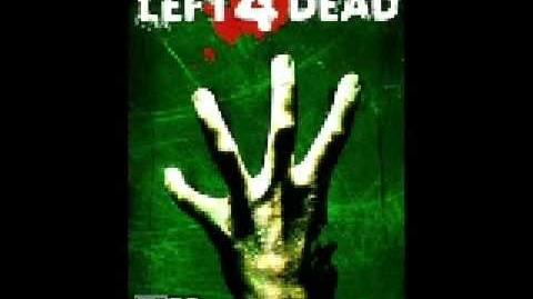 Left 4 Dead Soundtrack The Monsters Without-0