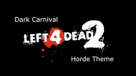 Left 4 Dead 2 - Dark Carnival Horde Theme
