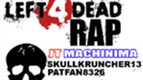 Left 4 Dead Rap (Machinima)