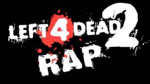 Left 4 Dead 2 Rap