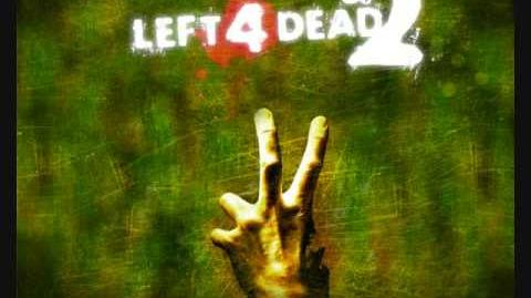 Left 4 Dead 2 Soundtrack The Saints Will Never Come