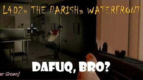 Left 4 Dead 2 The Parish - Waterfront Gameplay Walkthrough Playthrough