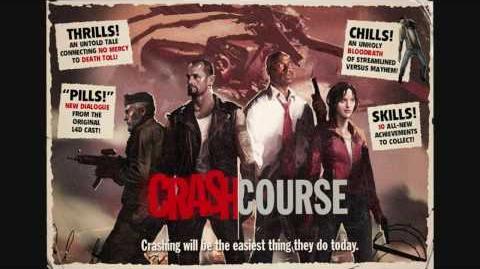 L4D - Crash Course - AUDIO HIGHLIGHTS