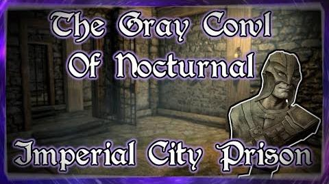"Skyrim SE ""The Gray Cowl of Nocturnal"" - ""Imperial City Prison"" Walkthrough!"