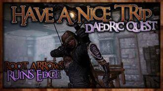 "(Daedric Displays -2) Ruins Edge - ""Have a Nice Trip"" Walkthrough! - Skyrim SE - Ace"