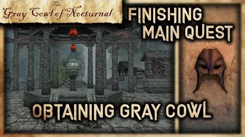 "Wrapping the Main Quest Up!"" - ""Gray Cowl of Nocturnal"" - Skyrim SE"