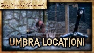"""Umbra"" Location! - ""The Gray Cowl Of Nocturnal"" - Skyrim SE - I'M BACK!"