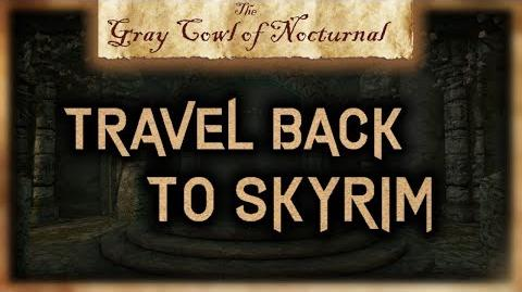 "How to Travel Back to Skyrim from the Alik'r Desert - ""The Gray Cowl of Nocturnal"" - Skyrim SE"