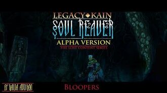 Soul Reaver Alpha - The Lost Content Bloopers