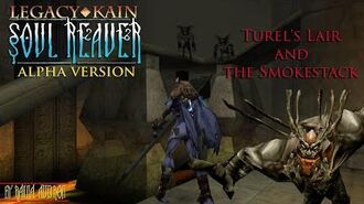 Soul Reaver Alpha - Turel's Lair and the Smokestack