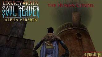 Soul Reaver Alpha - The Human Citadel