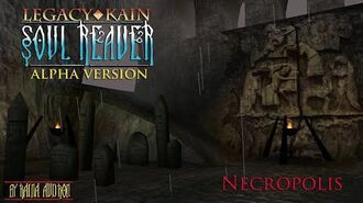 Soul Reaver Alpha - Necropolis