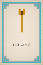 Filth Scepter Card