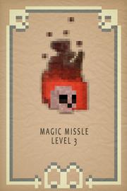 Magic Missle lvl 3