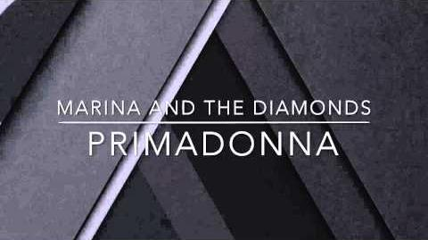 Primadonna ~ Marina And The Diamonds