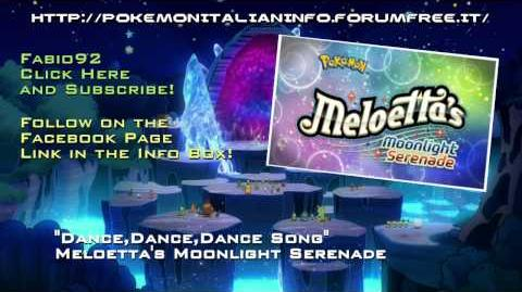 Preview - Pokémon Meloetta's Moonlight Serenade - Ending Theme - Dance,Dance,Dance Song HD